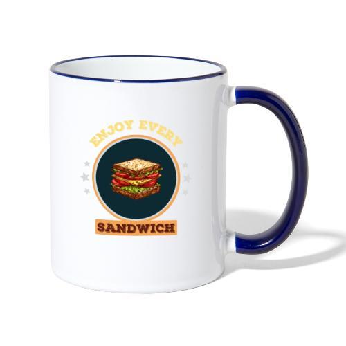 Enjoy every sandwich - Tasse zweifarbig