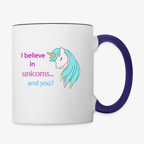 i believe in unicorns - Mug contrasté