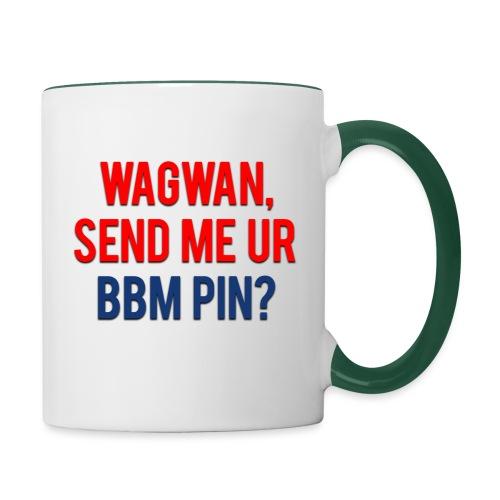Wagwan Send BBM Clean - Contrasting Mug