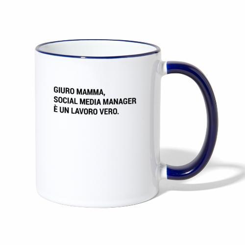 Giuro Mamma - social media manager - Tazze bicolor