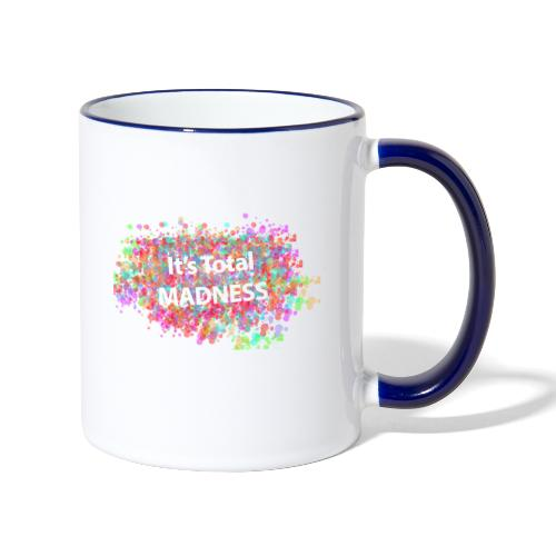 its total madnessv3 - Contrasting Mug
