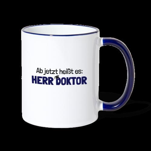 Lustiger Spruch Herr Doktor, Geschenk Doktorarbeit - Tasse zweifarbig