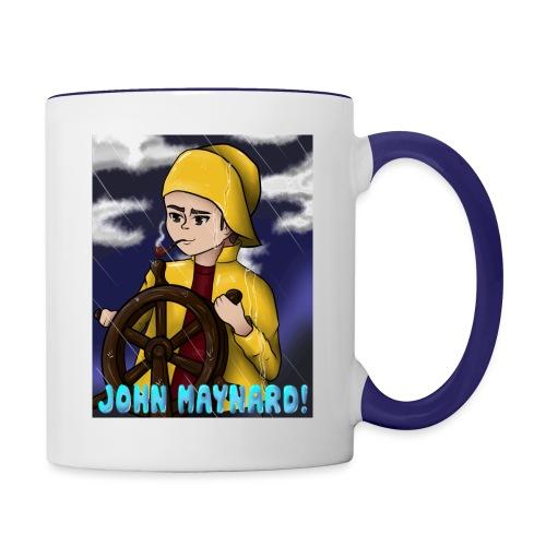 John Maynard! - Tasse zweifarbig