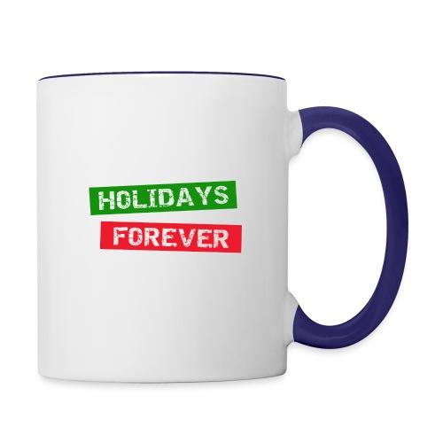 holidays forever - Tasse zweifarbig