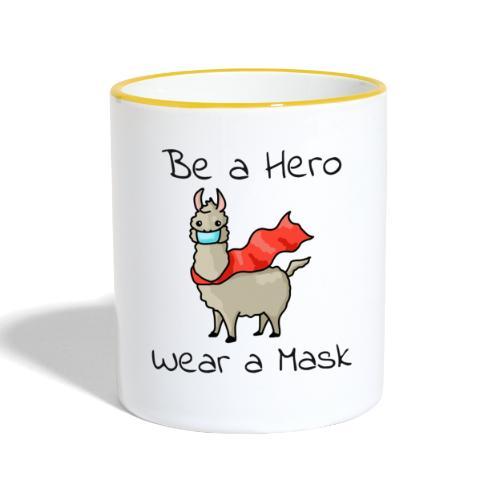 Sei ein Held, trag eine Maske! - Tasse zweifarbig