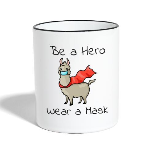 Sei ein Held, trag eine Maske - fight COVID-19 - Tasse zweifarbig