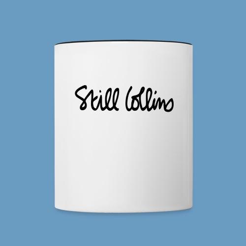 Still Collins Schriftzug - Tasse zweifarbig