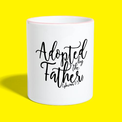 Adopted by the Father - Ephesians 1: 5 - Contrasting Mug