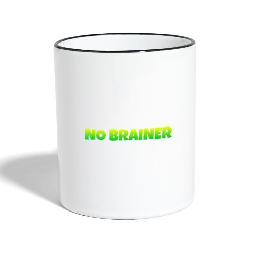 No Brainer - Taza en dos colores