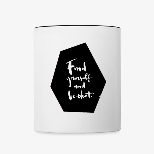 Find yourself (Quote) - Contrasting Mug