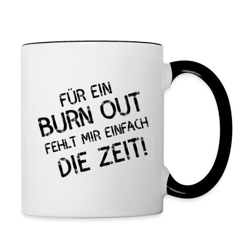 Burn Out - Tasse zweifarbig