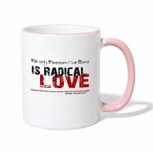 Radikale Liebe black - Tasse zweifarbig