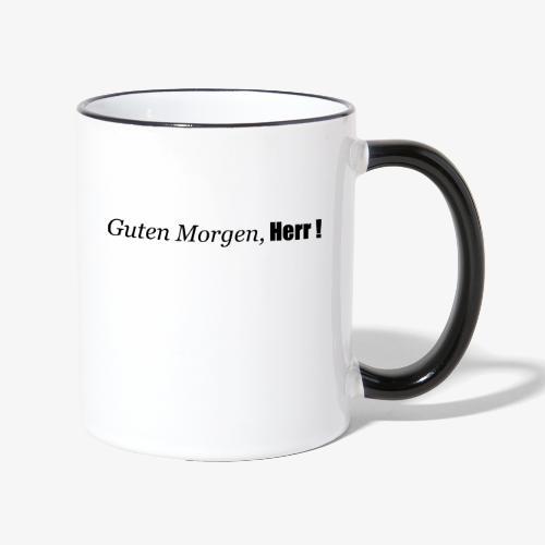 guten_morgen_herr - Tasse zweifarbig