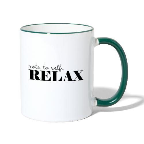 Note to self ... Relax - Tasse zweifarbig