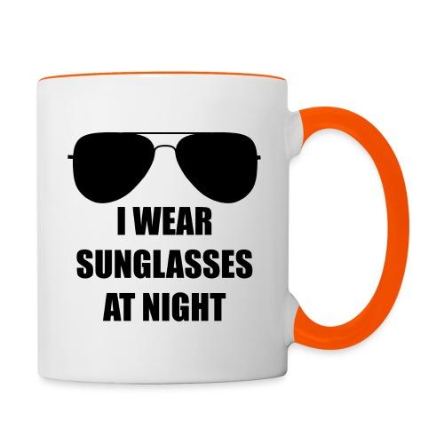 I Wear Sunglasses At Night - Tasse zweifarbig