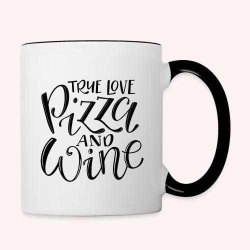 Wahre Liebe - Pizza & Wine - Tasse zweifarbig