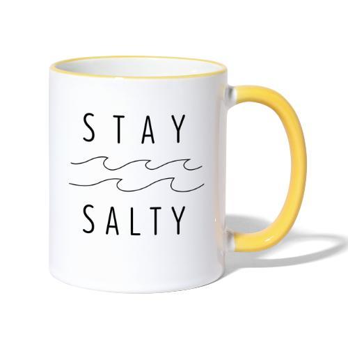 stay salty - Tasse zweifarbig