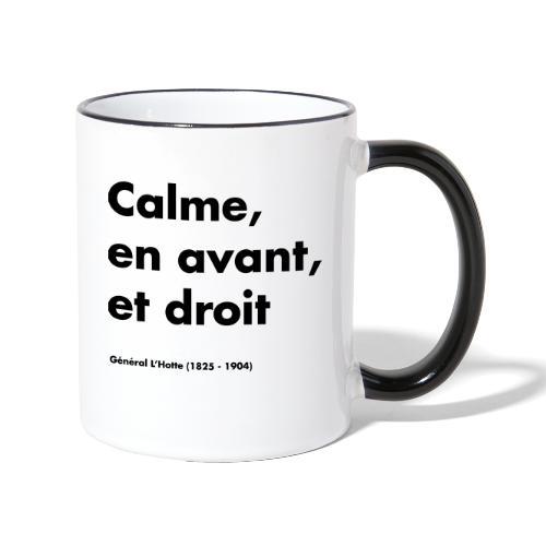 Calme en avant, et droit - MT25 - Mug contrasté