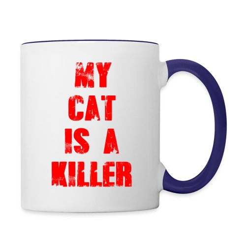 My Cat is a Killer - Tasse zweifarbig