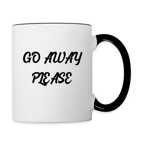 Go Away Please - Tasse zweifarbig