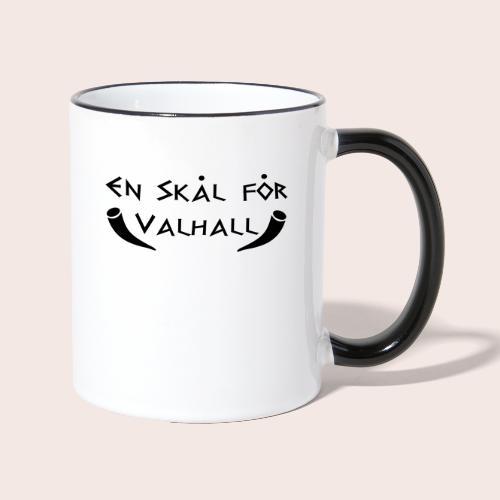 En Skal for valhall - Tasse zweifarbig