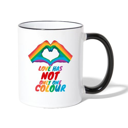 Love Has NOT Only One Color - LGBT Pride Life - Tasse zweifarbig