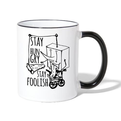 stay hungry stay foolish - Contrasting Mug