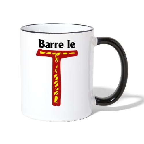 barre le t - Mug contrasté