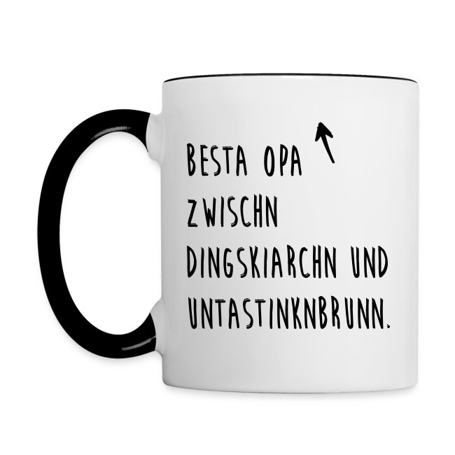 Vorschau: Besta Opa zwischn Dingskiarchn & Untastinknbrunn - Tasse zweifarbig