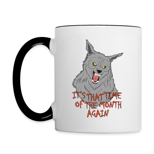 That Time of the Month - Contrasting Mug