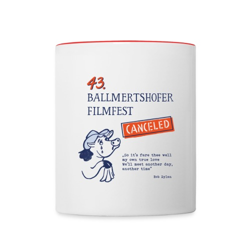 43. Ballmertshofer Filmfest Canceled - Tasse zweifarbig