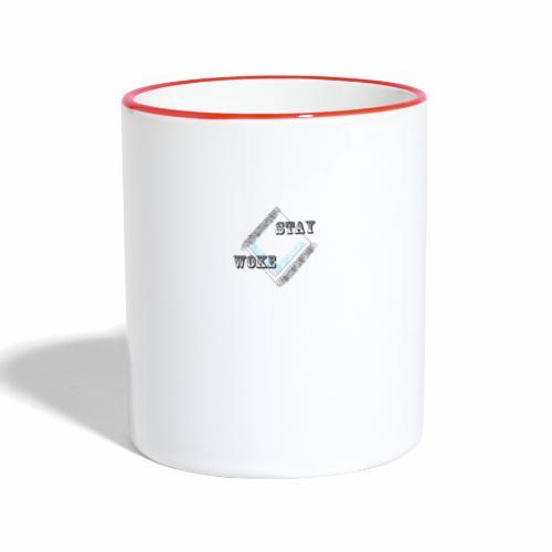 Stay Woke - Contrasting Mug