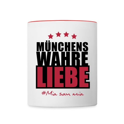Münchens wahre Liebe - Tasse zweifarbig