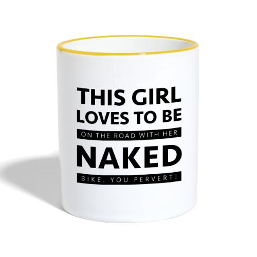 This Girl loves to be Naked - Kaksivärinen muki