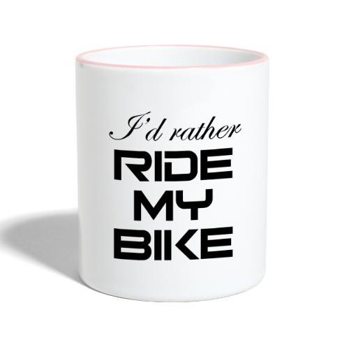 I'd rather ride my bike - Kaksivärinen muki