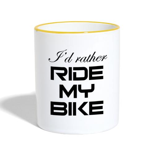 I'd rather ride my bike - Kaksivärinen muki