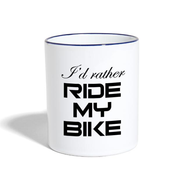 I'd rather ride my bike