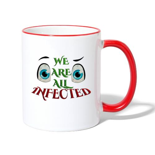 We are all infected -by- t-shirt chic et choc - Mug contrasté