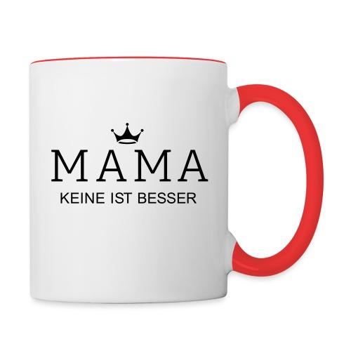 Mama - keine ist besser - Tasse zweifarbig