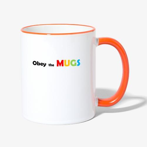 Obey the MUGS - Mok tweekleurig
