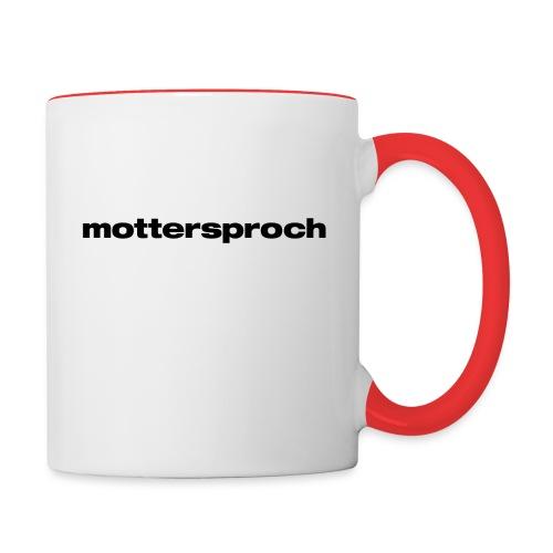 mottersproch - Tasse zweifarbig