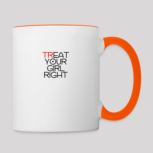 Treat Your Girl Right - Mok tweekleurig