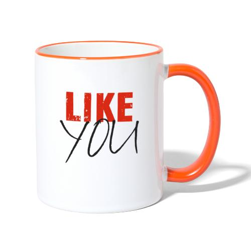 LIKE YOU - Tasse zweifarbig
