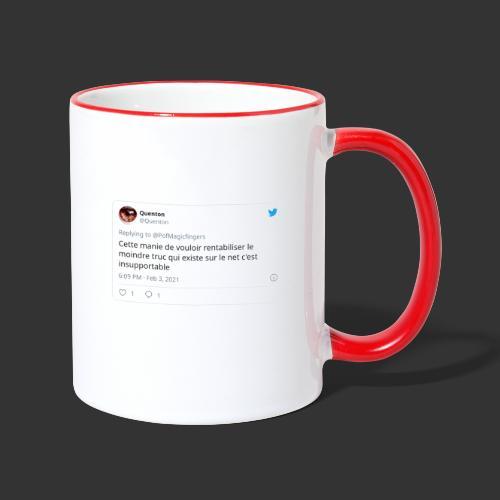 Cette manie de rentabiliser le moindre truc du net - Mug contrasté