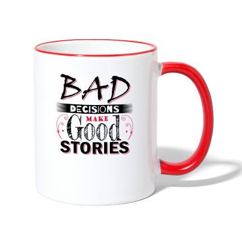 Bad Decisions_v2 - Tasse zweifarbig