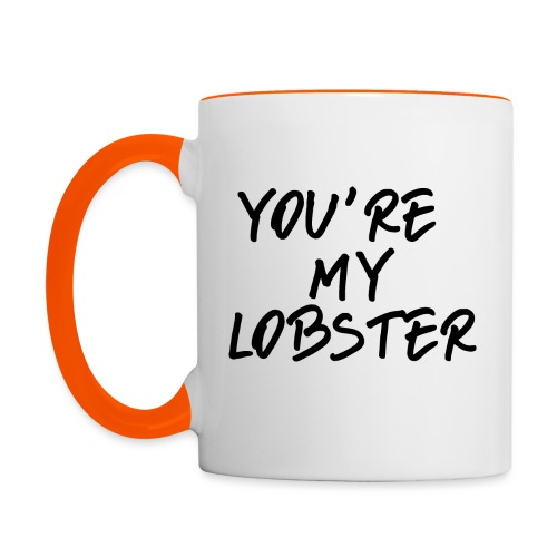 You're my lobster - Friends Valentine - Tazze bicolor