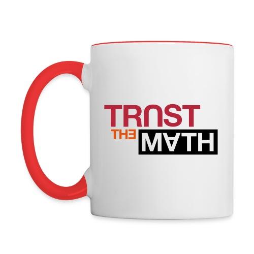 Trust the Math - Contrasting Mug