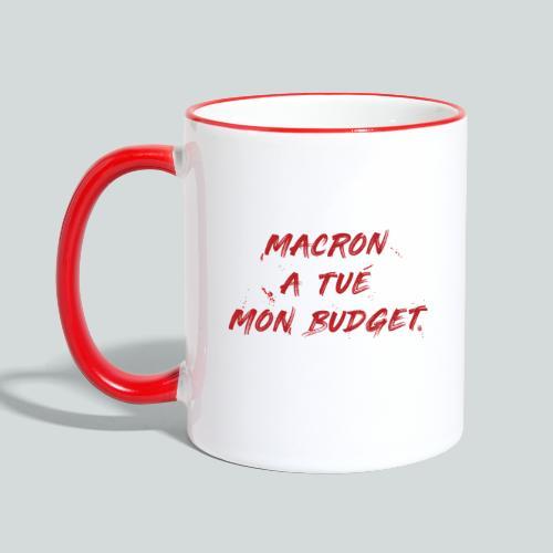 MACRON a tué mon budget. - Mug contrasté