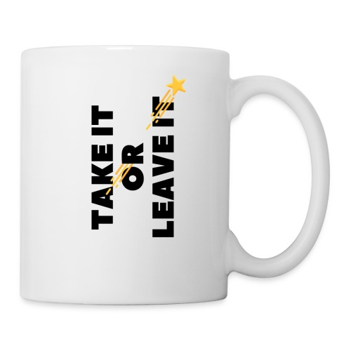 Take It Or Leave It - Mug blanc