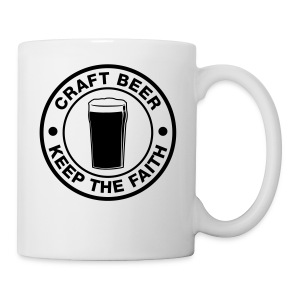 Craft beer, keep the faith! - Mug
